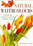 Natural Watercolours, Roger Taylor, 0715306995