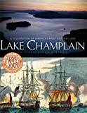Lake Champlain an Illustrated History, Adirondack Life, 0922595364