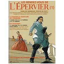 RENDEZ-VOUS DE L'ÉPERVIER T01 (LES)