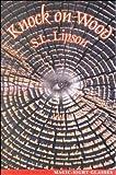 Knock on Wood, Susan L. Lipson, 0967790204