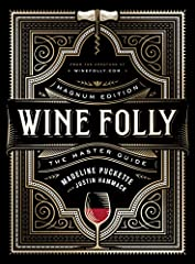 JAMES BEARD AWARD WINNER • The expanded wine guide from the creators of WineFolly.com, packed with new information for devotees and newbies alike.Wine Folly became a sensation for its inventive, easy-to-digest approach to learning about w...