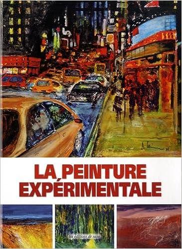 Téléchargement La peinture expérimentale pdf, epub ebook