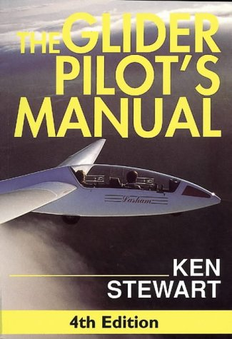 The Glider Pilots Manual Ken Stewart