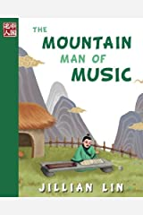 The Mountain Man Of Music (Once Upon A Time In China) (Volume 3) Paperback