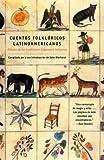 Cuentos Folkloricos Latinoamericanos, , 0375713972