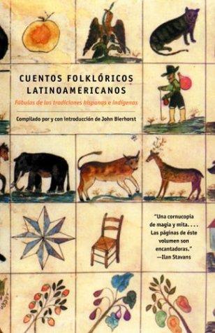 Cuentos Folkloricos Latinoamericanos: Fabulas de las tradiciones hispanas e indigenas (Spanish Edition) (Tapa Blanda)