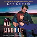 All Lined Up: Rusk University, Book 1 Audiobook by Cora Carmack Narrated by Justis Bolding, Dan Bittner