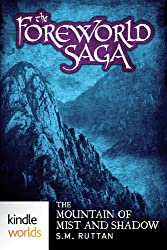 The Foreworld Saga: The Mountain of Mist and Shadow (Kindle Worlds Short Story)