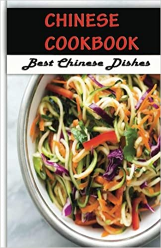 Buy chinese cook book best chinese dishes chinese food cookbook buy chinese cook book best chinese dishes chinese food cookbook classic chinese recipes volume 1 book online at low prices in india chinese cook forumfinder Gallery
