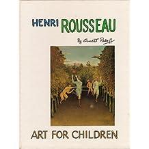 Henri Rousseau (Art for Children) by Ernest Lloyd Raboff (1988-06-26)