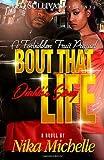 Bout That Life: Diablo's Story, Nika Michelle, 149930403X