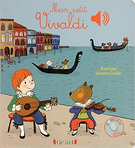 Book's Cover of Mon petit Vivaldi (Français) Relié – 18 janvier 2016