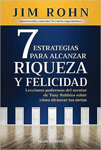 7 ESTRATEGIAS P/ALCANZAR RIQUEZA Y FELIC
