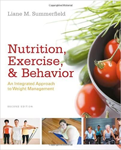 Book Nutrition, Exercise, and Behavior: An Integrated Approach to Weight Management by Liane M. Summerfield (2011-06-07)