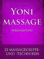 Yonimassage Kurzanleitung - 23 Massagegriffe und -techniken