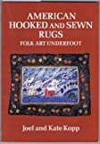 img - for American Hooked and Sewn Rugs by Joel Kopp (1975-11-14) book / textbook / text book