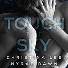 Touch the Sky Audiobook by Christina Lee, Nyrae Dawn Narrated by Thomas Fawley, Brandon Bujnowski