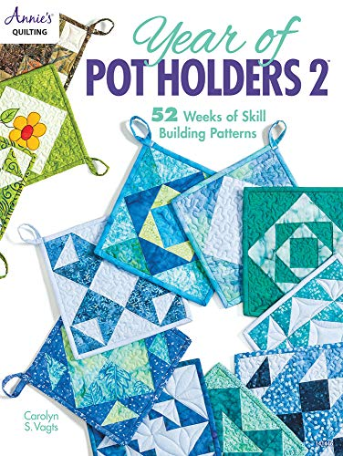 Year of Pot Holders 2 -