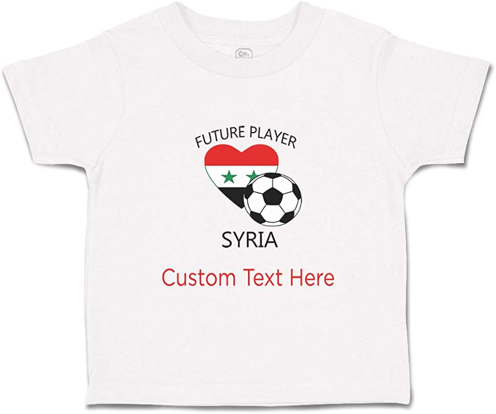 Custom Baby /& Toddler T-Shirt Future Soccer Player Syria Cotton Boy Girl Clothes