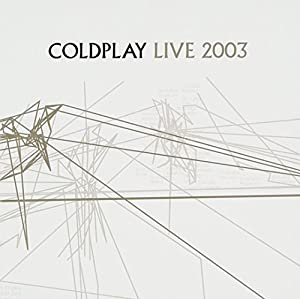 Image result for COLDPLAY LIVE 2003