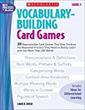 img - for Vocabulary-Building Card Games: Grade 4: 20 Reproducible Card Games That Give Children the Repeated Practice They Need to Really Learn and Use More Than 200 Words (Best Practices in Action) book / textbook / text book