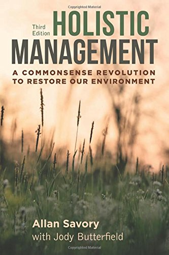 161091743X - Holistic Management, Third Edition: A Commonsense Revolution to Restore Our Environment