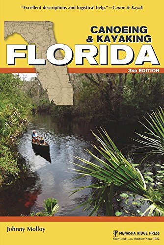 Canoeing & Kayaking Florida (Canoe and Kayak Series)