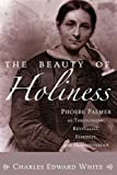 The Beauty of Holiness, Charles Edward White, 1556358016