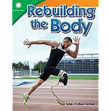Rebuilding the Body