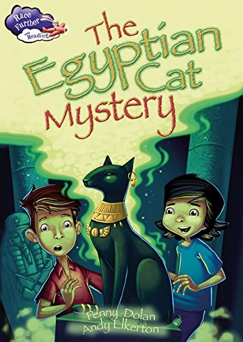 The Egyptian Cat Mystery (Race Further With Reading)