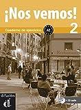 ¡Nos vemos! 2. Cuaderno de ejercicios + Audio MP3 descargable (Nivel A2) (Ele - Texto Español)