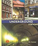 By J. E. Connor - London's Disused Underground Stations