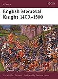 English Medieval Knight 1400-1500 (Warrior, Band 35)