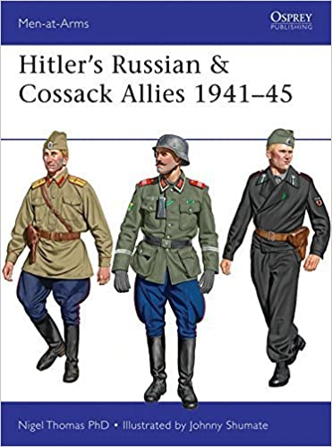 Hitler's Russian & Cossack Allies 1941-45 (Men-at-Arms) by Nigel Thomas (2015-10-20)