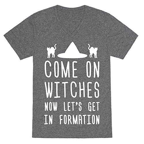 LookHUMAN Come On Witches Now Let's Get in Formation Heathered Gray Large Mens/Unisex V-Neck Triblend Tee by