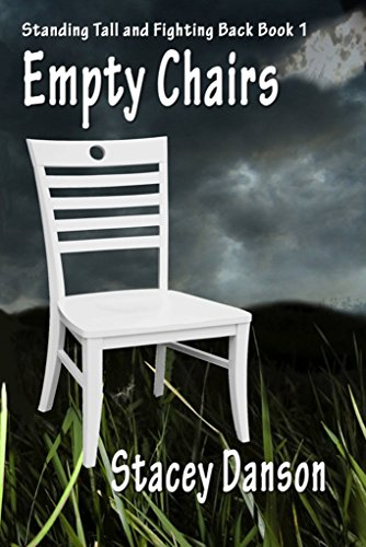 Empty Chairs: Much more than a story about child abuse (Standing Tall and Fighting Back. Book 1) by [Burke, Suzanne]