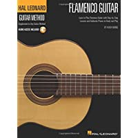 Hal Leonard Flamenco Guitar Method: Learn to Play Flamenco Guitar with Step-by-Step Lessons and Authentic Pieces to…
