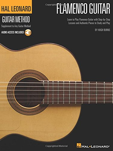Hal Leonard Flamenco Guitar Method: Learn to Play Flamenco Guitar with Step-by-Step Lessons and Authentic Pieces to Study and Play (Hal Leonard Guitar Method (Songbooks)) - Flamenco Guitar Sheet Music