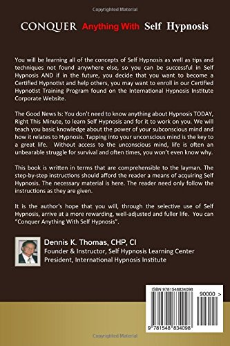 Conquer Anything With Self Hypnosis: Dennis K  Thomas CHP