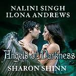 Angels of Darkness | Ilona Andrews,Nalini Singh,Sharon Shinn