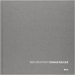Architekt Hattingen der architekt reiser werkmonografie 1947 2001 amazon de
