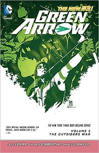 Amazon green arrow vol 5 the outsiders war the new 52 5 the outsiders war the new 52 9781401250447 jeff lemire andrea sorrentino books fandeluxe Gallery