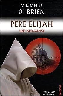 Père Elijah : une apocalypse, O'Brien, Michael David