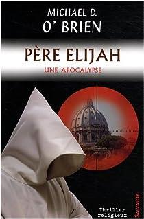 Père Elijah : Une apocalypse par O'Brien