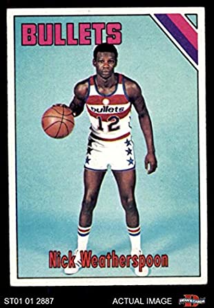 23a396b62 1975 Topps   48 Nick Weatherspoon Washington Bullets (Wizards) (Basketball  Card) Dean s