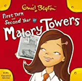 img - for First Form and Second Year at Malory Towers (2 CDs) by Blyton, Enid on 15/06/2006 unknown edition book / textbook / text book