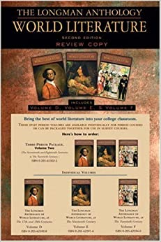 Book The Longman Anthology of World Literature, Volume II (D,E,F): The Seventeenth and Eighteen Centuries, The Nineteenth Century, and The Twentieth Century (2nd Edition) by David Damrosch (2008-07-12)