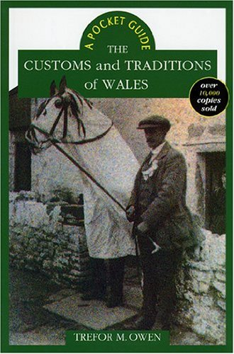 The Customs and Traditions of Wales (Pocket Guide)]()