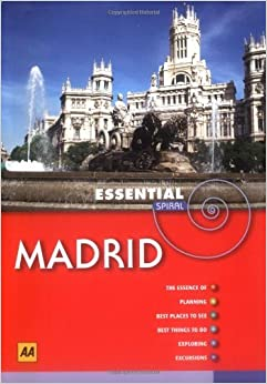 Madrid (AA Essential Spiral Guides) by AA Publishing (2008-01-15)
