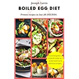 GEKOCHT EGG DIET : A Strategic Eating Plan for Fast Weight Loss: The Easy, Fast Way to Weight Loss!: Lose up to 25 Pounds in 2 short weeks! (Healthy Living, Low Carb Recipes and More)